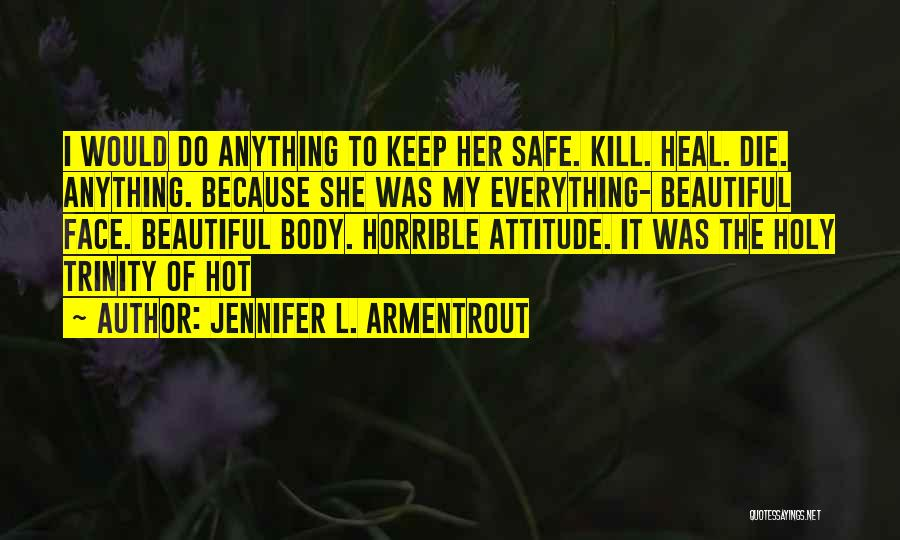 Would Do Anything Quotes By Jennifer L. Armentrout