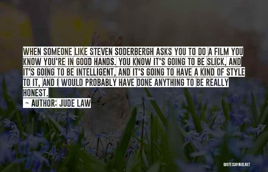 Would Do Anything Quotes By Jude Law