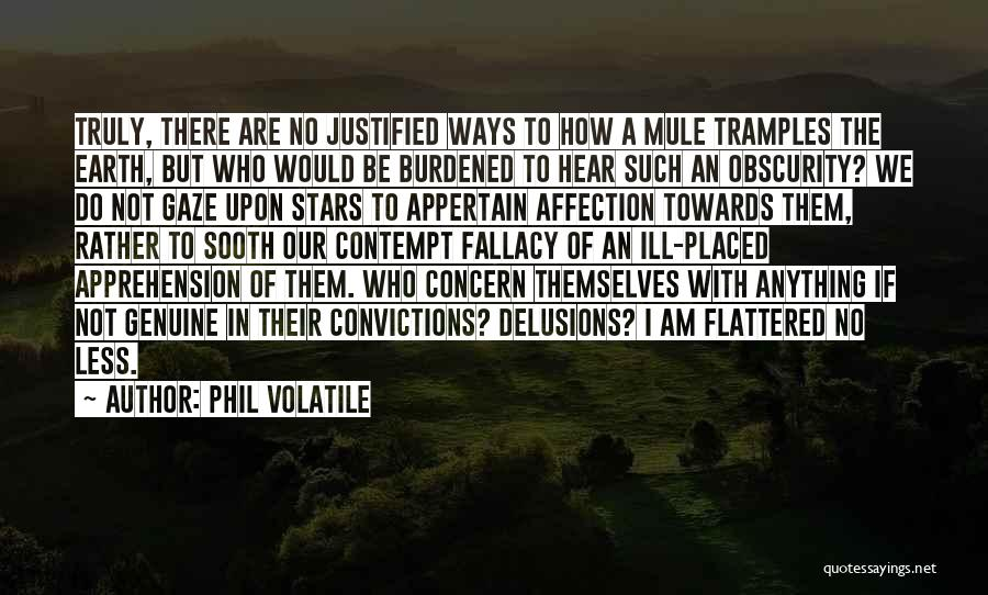 Would Do Anything Quotes By Phil Volatile