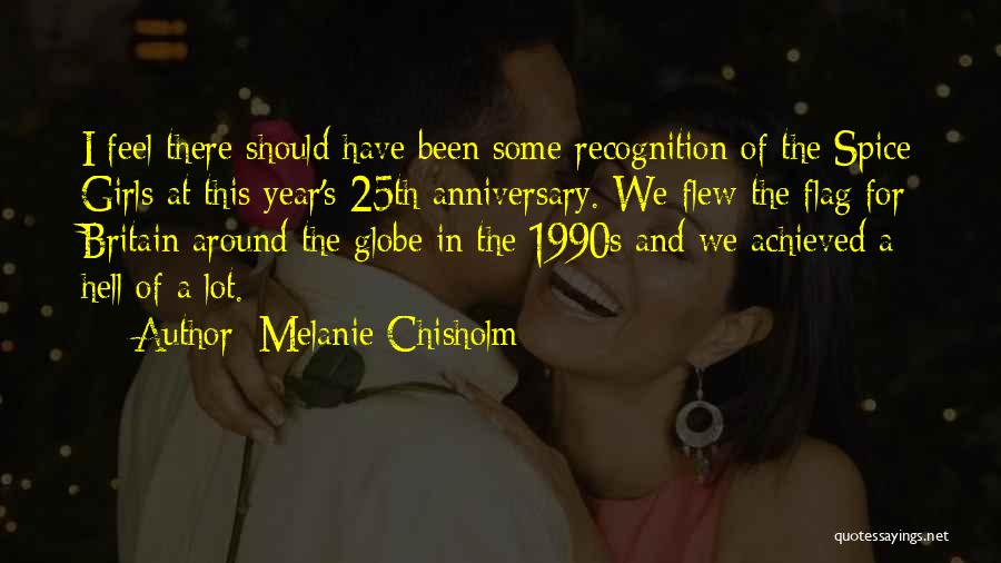 Would Have Been Anniversary Quotes By Melanie Chisholm