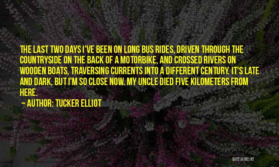 Would Have Been Anniversary Quotes By Tucker Elliot