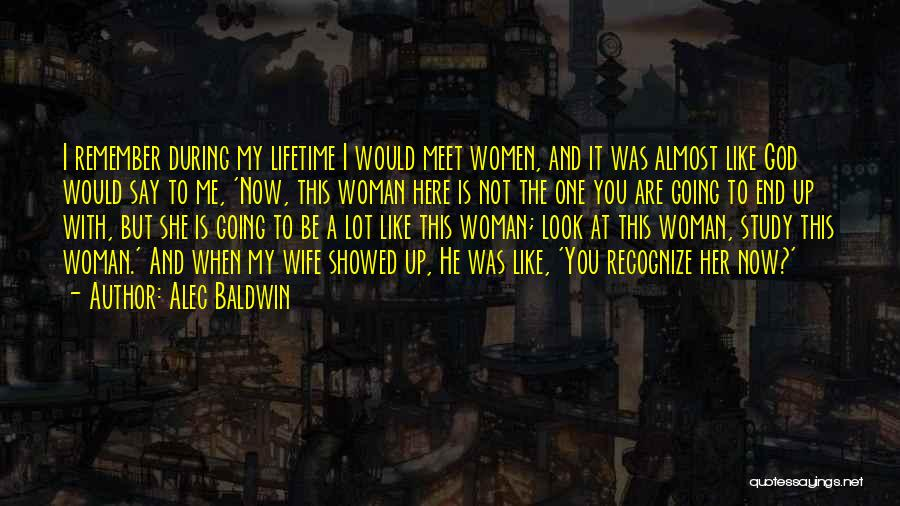 Would You Be My Wife Quotes By Alec Baldwin