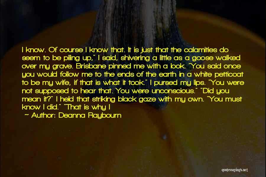 Would You Be My Wife Quotes By Deanna Raybourn