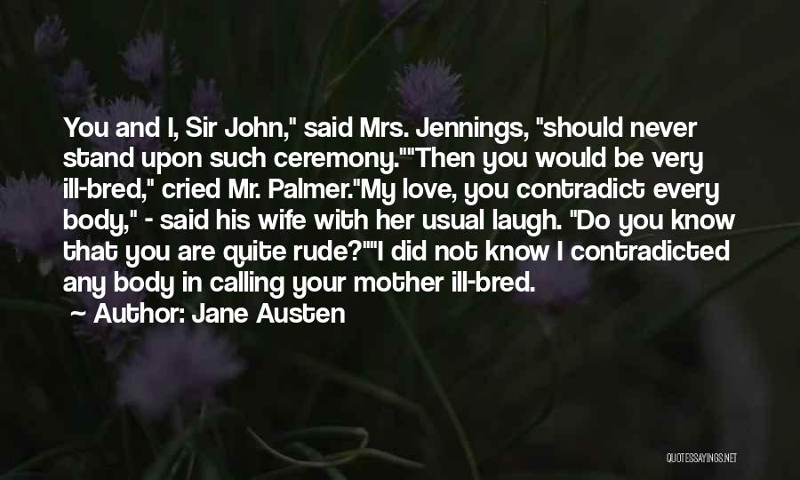 Would You Be My Wife Quotes By Jane Austen