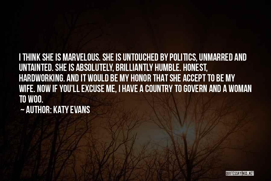 Would You Be My Wife Quotes By Katy Evans