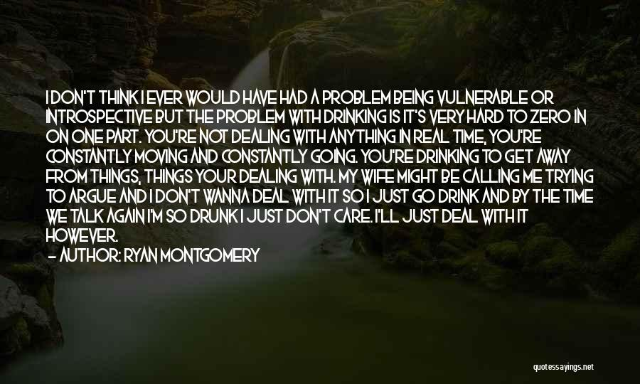 Would You Be My Wife Quotes By Ryan Montgomery