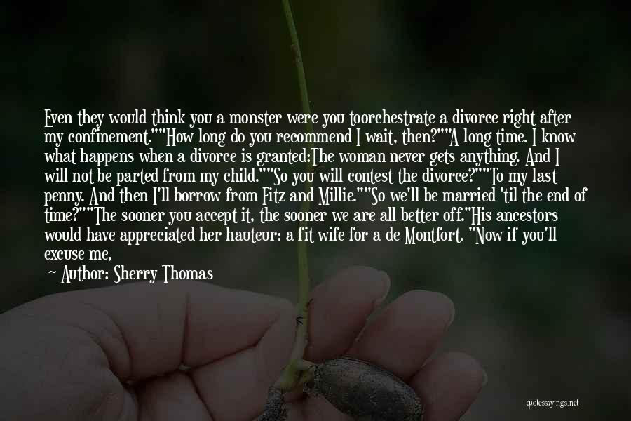 Would You Be My Wife Quotes By Sherry Thomas