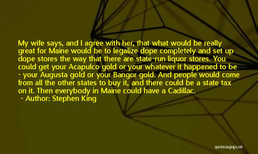 Would You Be My Wife Quotes By Stephen King