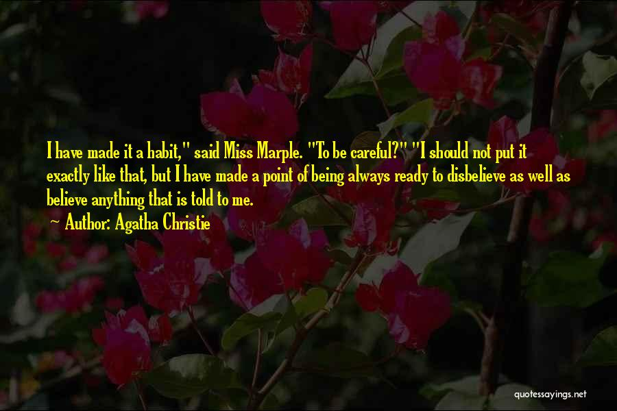 Would You Even Miss Me Quotes By Agatha Christie