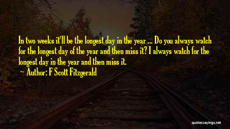 Would You Even Miss Me Quotes By F Scott Fitzgerald