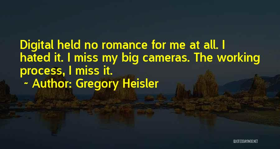 Would You Even Miss Me Quotes By Gregory Heisler