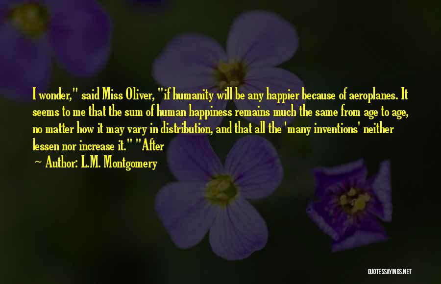 Would You Even Miss Me Quotes By L.M. Montgomery