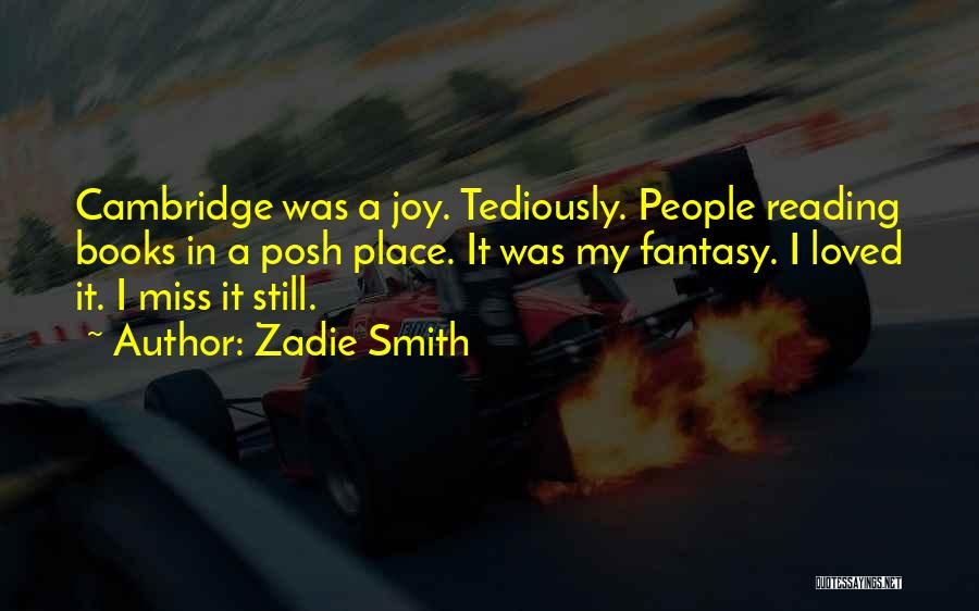 Would You Even Miss Me Quotes By Zadie Smith