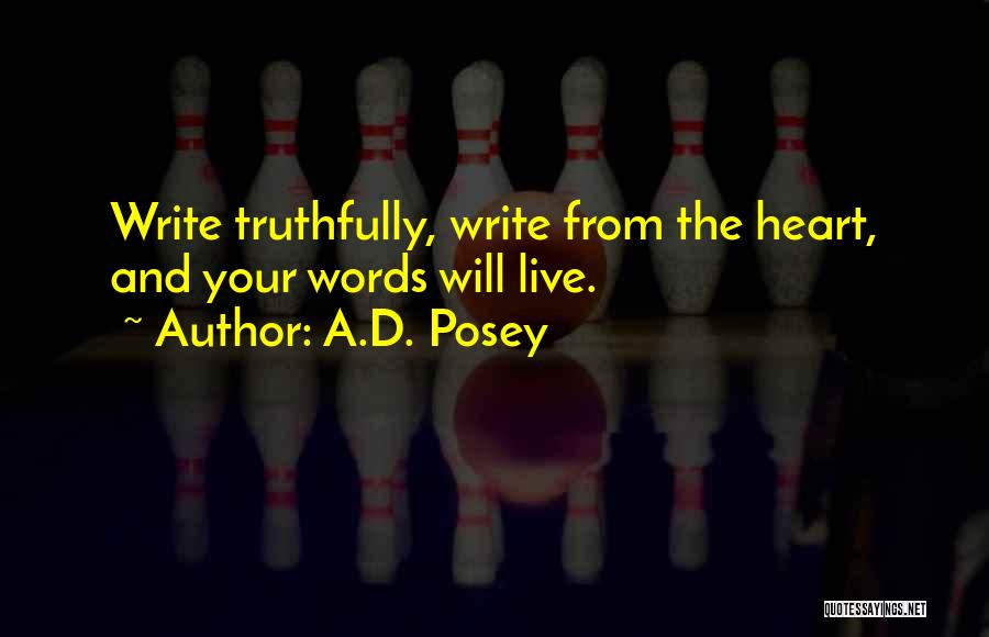 Write From The Heart Quotes By A.D. Posey