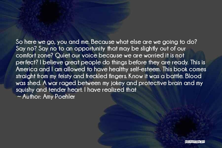 Write From The Heart Quotes By Amy Poehler