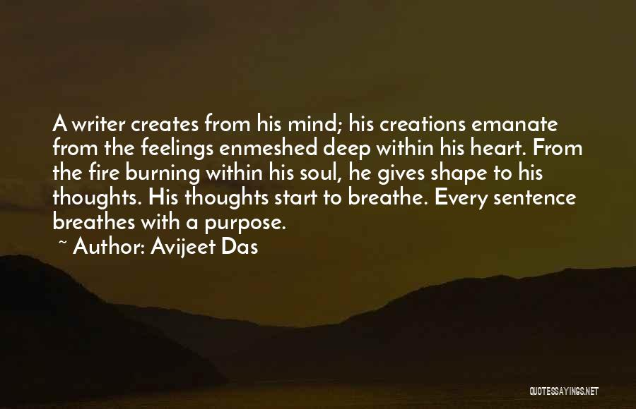 Write From The Heart Quotes By Avijeet Das