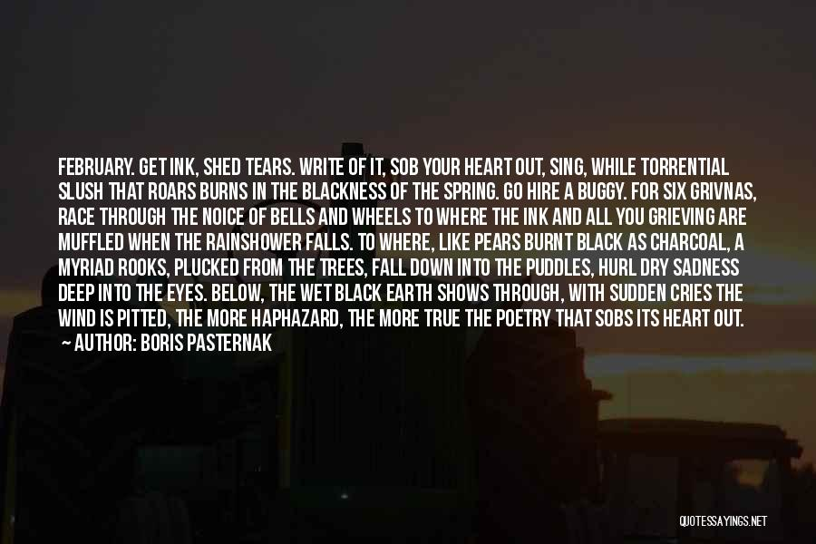 Write From The Heart Quotes By Boris Pasternak