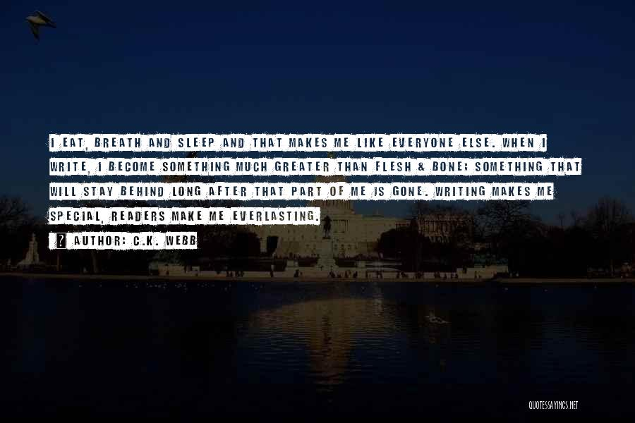Write From The Heart Quotes By C.K. Webb