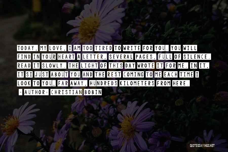 Write From The Heart Quotes By Christian Bobin
