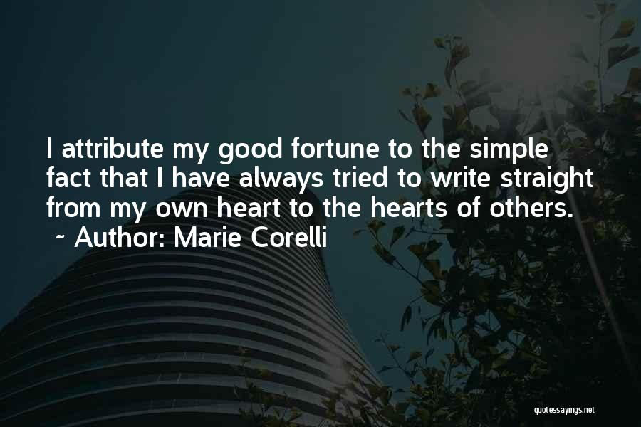 Write From The Heart Quotes By Marie Corelli