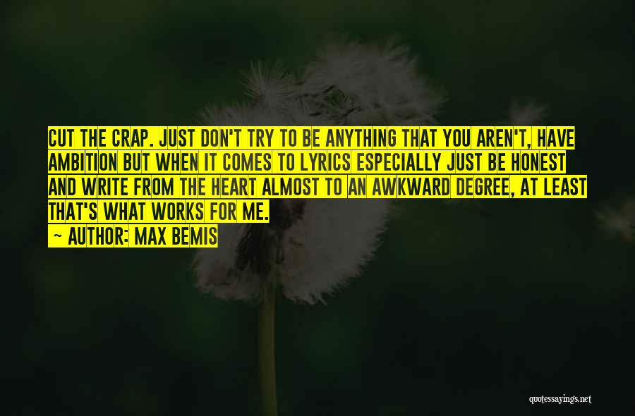 Write From The Heart Quotes By Max Bemis