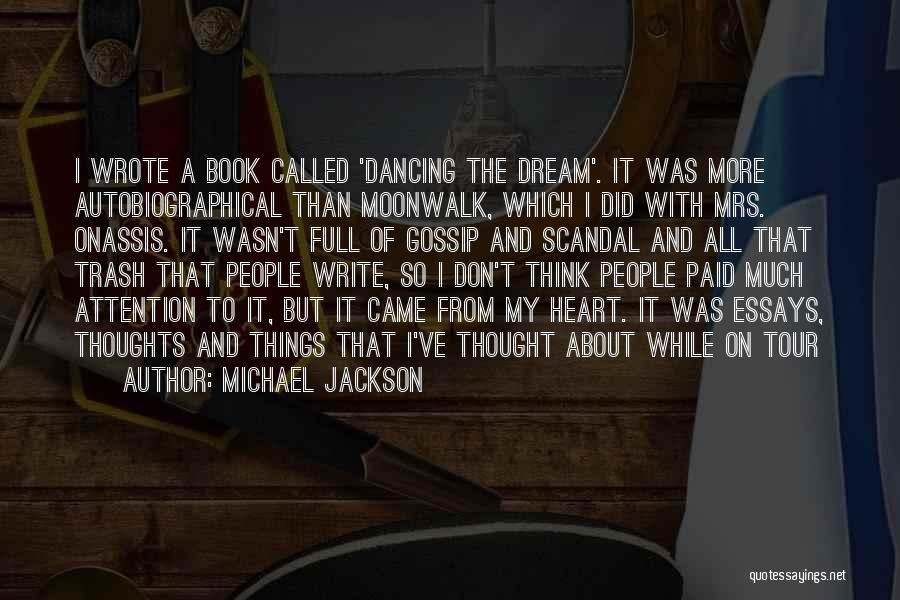 Write From The Heart Quotes By Michael Jackson