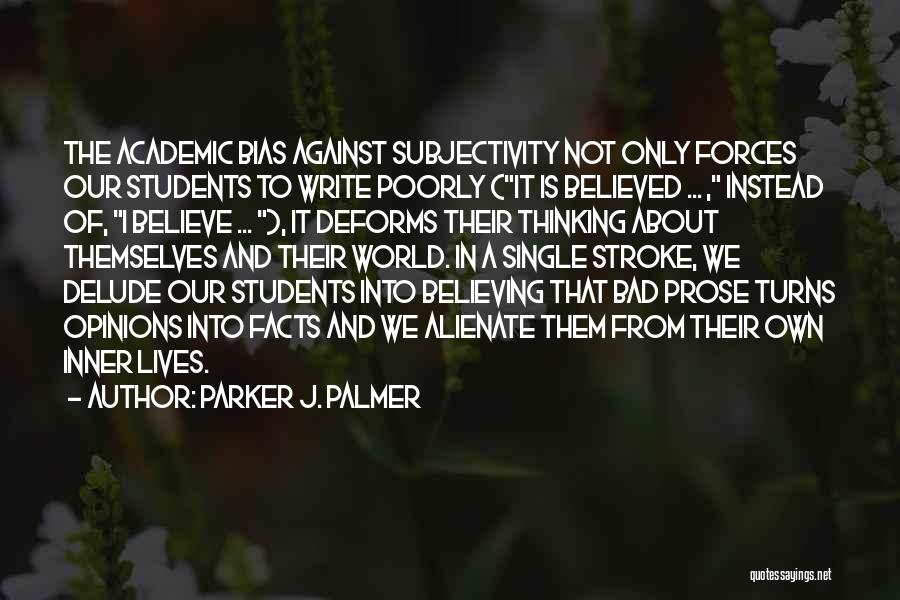Write From The Heart Quotes By Parker J. Palmer