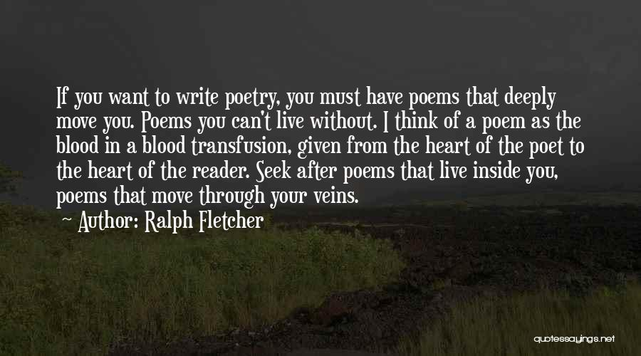 Write From The Heart Quotes By Ralph Fletcher
