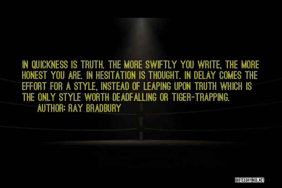 Write From The Heart Quotes By Ray Bradbury