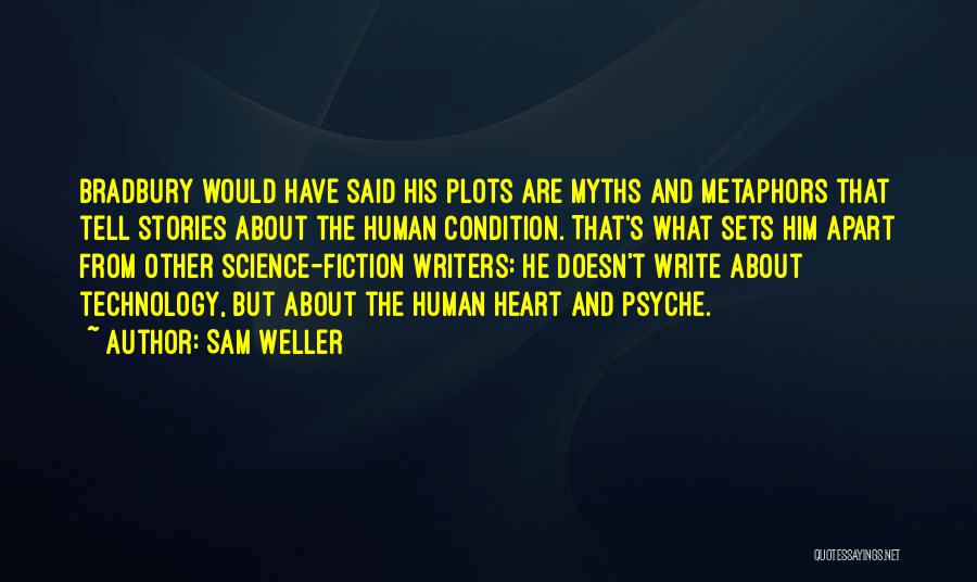 Write From The Heart Quotes By Sam Weller