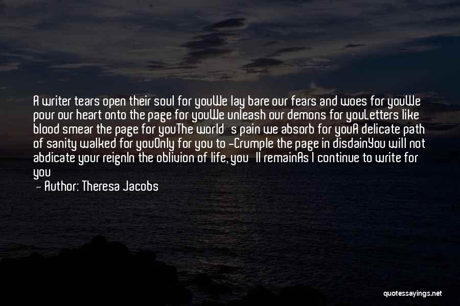 Write From The Heart Quotes By Theresa Jacobs