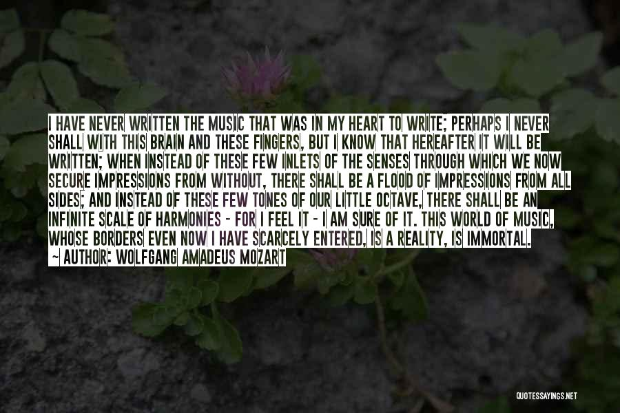 Write From The Heart Quotes By Wolfgang Amadeus Mozart