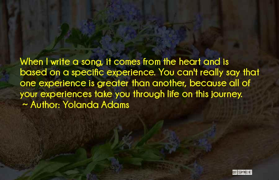 Write From The Heart Quotes By Yolanda Adams