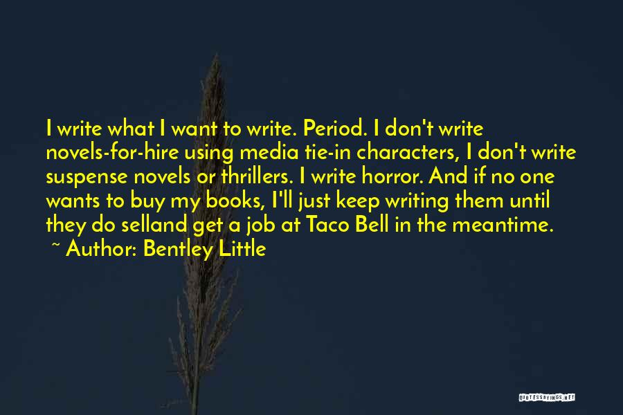 Writing A Book Using Quotes By Bentley Little