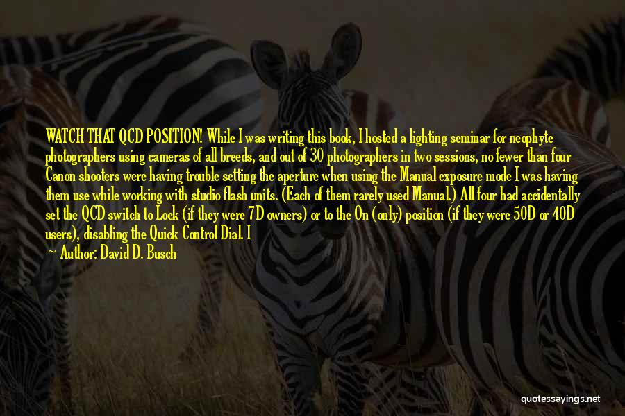 Writing A Book Using Quotes By David D. Busch
