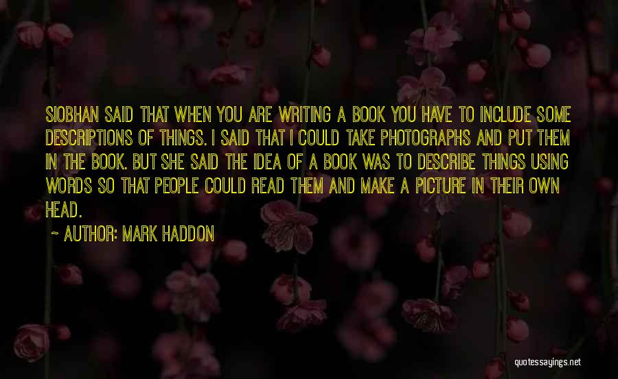 Writing A Book Using Quotes By Mark Haddon