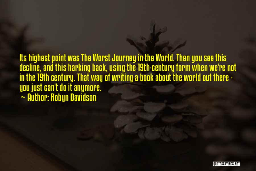 Writing A Book Using Quotes By Robyn Davidson