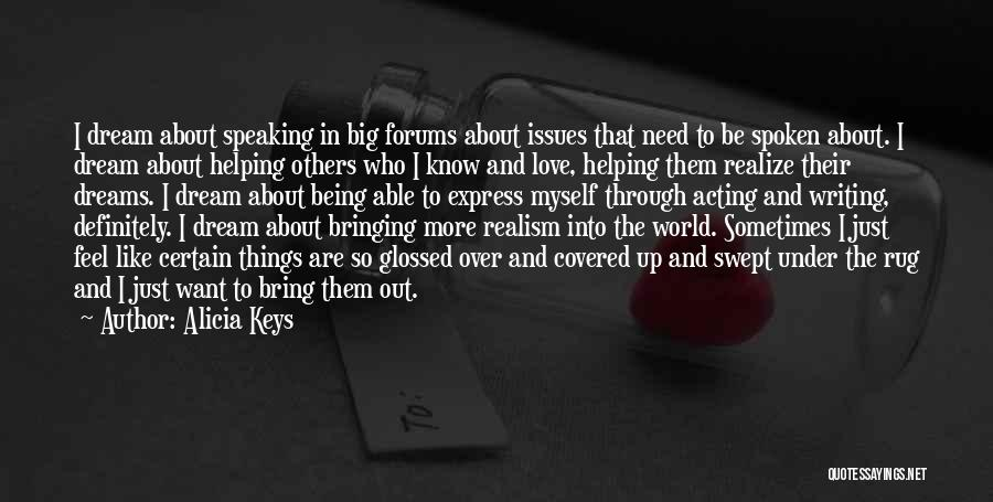 Writing And Speaking Quotes By Alicia Keys