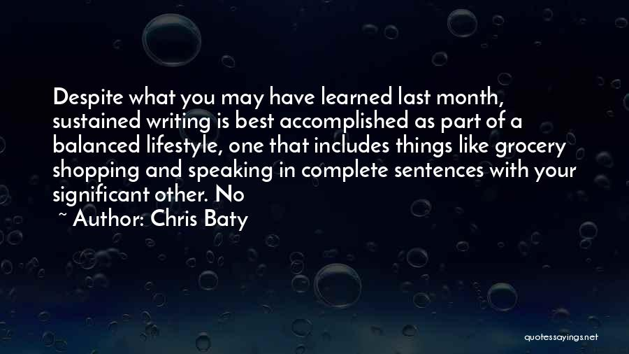 Writing And Speaking Quotes By Chris Baty