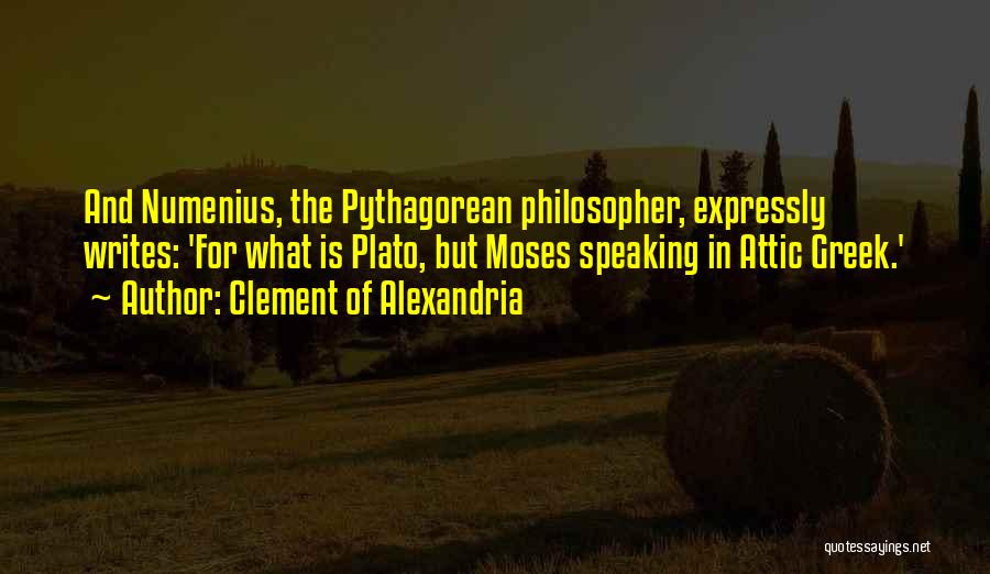 Writing And Speaking Quotes By Clement Of Alexandria