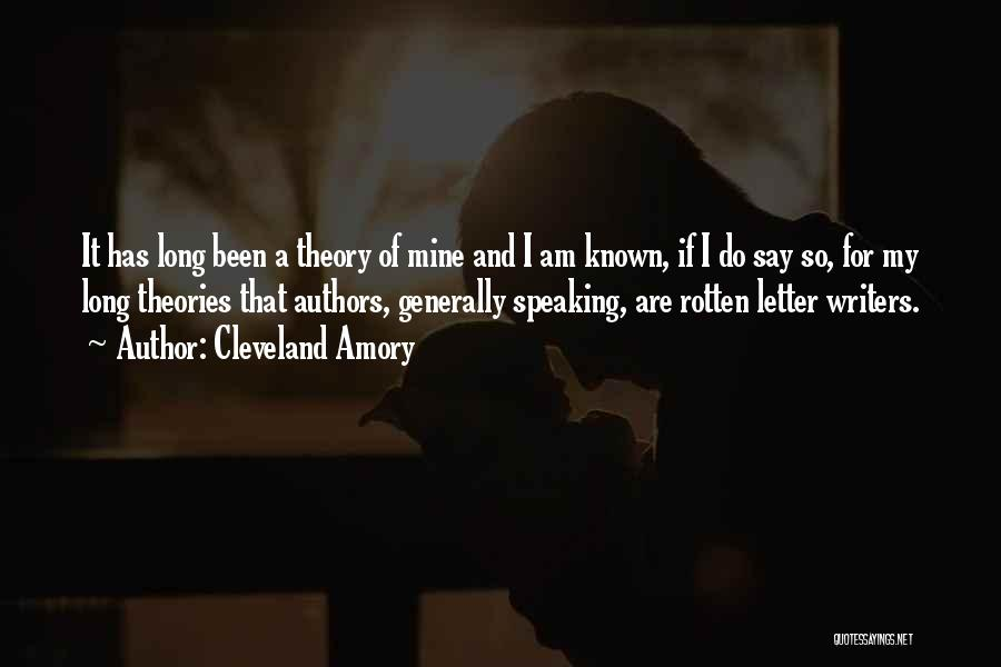 Writing And Speaking Quotes By Cleveland Amory
