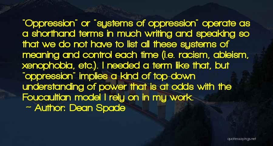 Writing And Speaking Quotes By Dean Spade