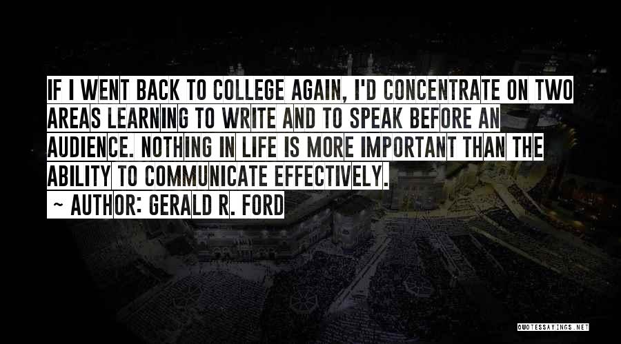 Writing And Speaking Quotes By Gerald R. Ford
