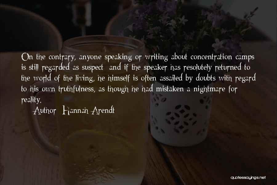 Writing And Speaking Quotes By Hannah Arendt