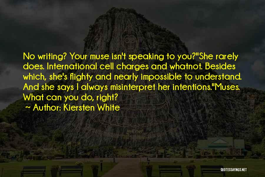 Writing And Speaking Quotes By Kiersten White