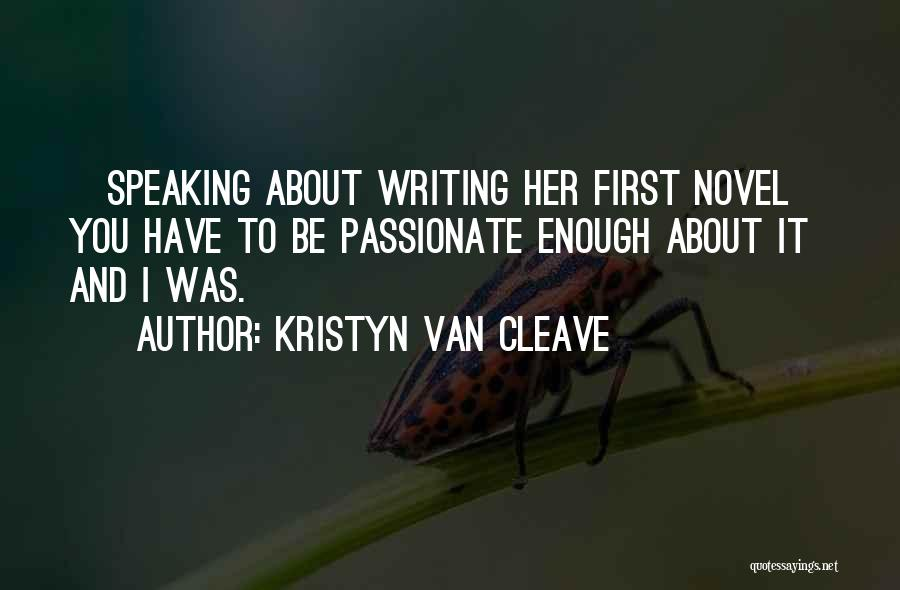 Writing And Speaking Quotes By Kristyn Van Cleave