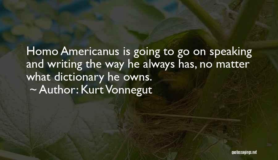 Writing And Speaking Quotes By Kurt Vonnegut