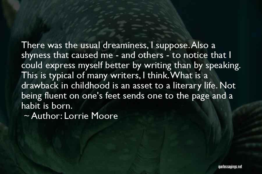 Writing And Speaking Quotes By Lorrie Moore