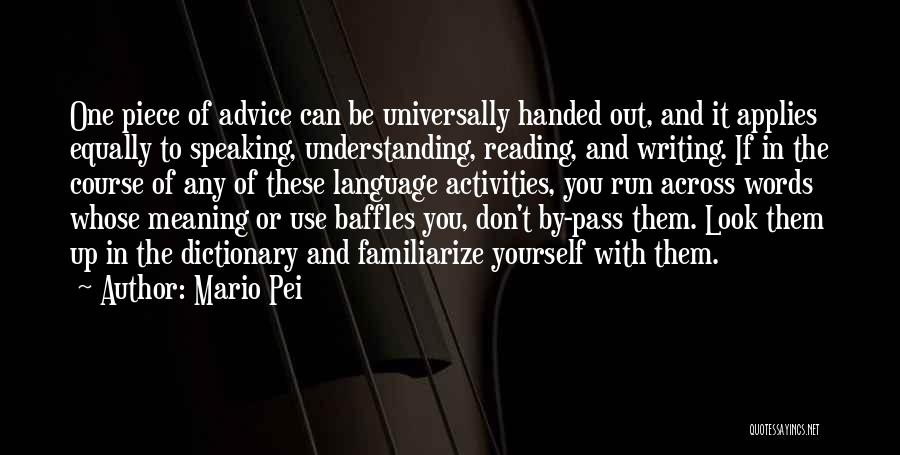 Writing And Speaking Quotes By Mario Pei
