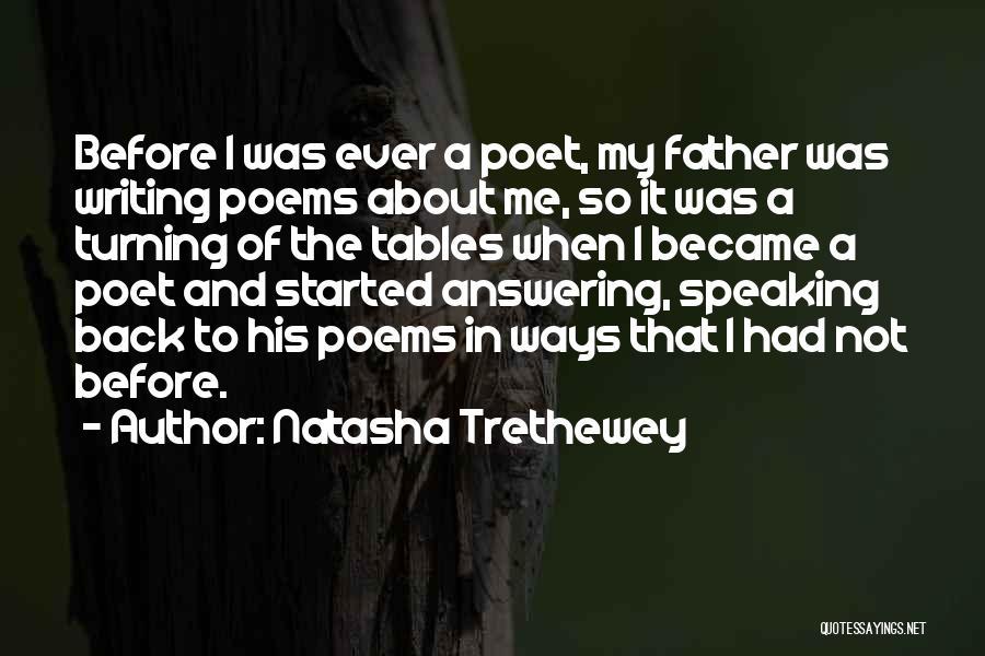 Writing And Speaking Quotes By Natasha Trethewey